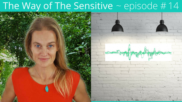 The way of the Sensitive~Ep 15 Standing in your power and weaving reality~ Cara Wilde