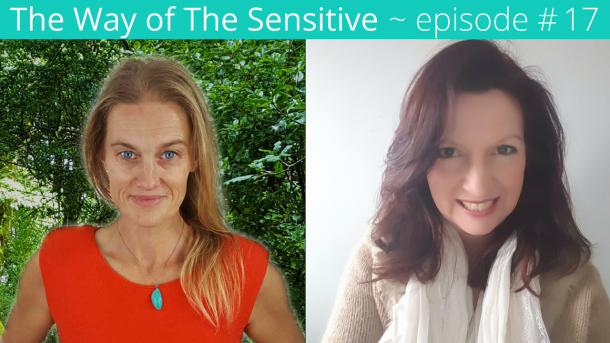 The Way of the Sensitive ~ Episode 17 Ros Isbel Human Design for Sensitives