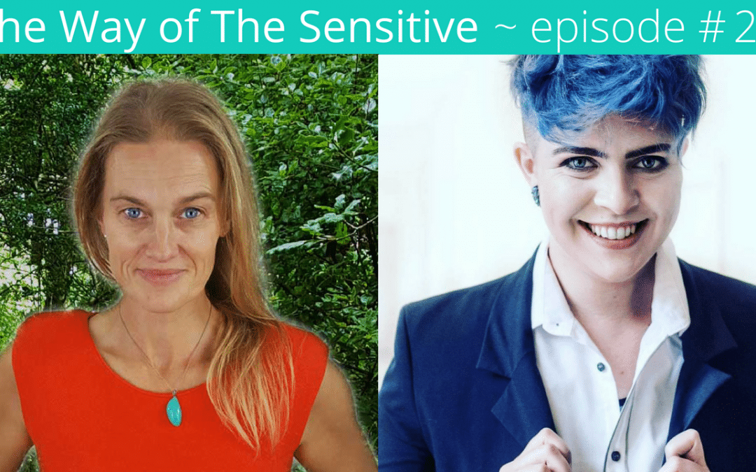 The Way of the Sensitive – Episode 20 Gender Identity and You