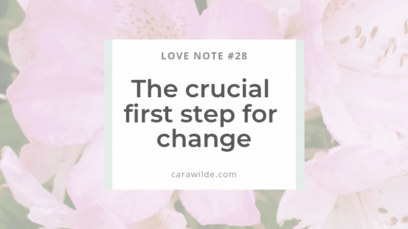 Love Note #28 ~ Faith, Change and Tumbleweed