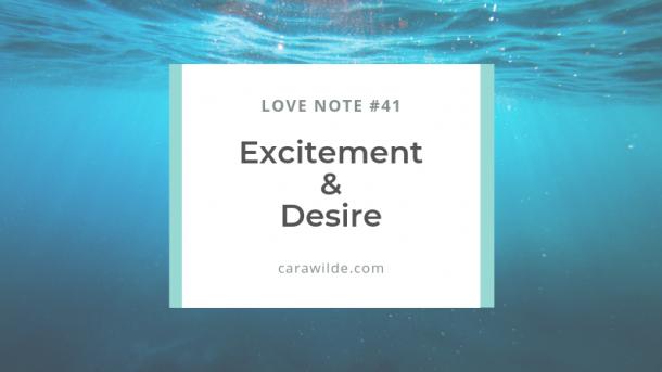 Love Note #42: Desire.