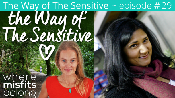 The Way of the Sensitive ` Episode 29 The Embodied Empath