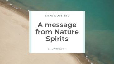 Love note 19 A message from nature spirits